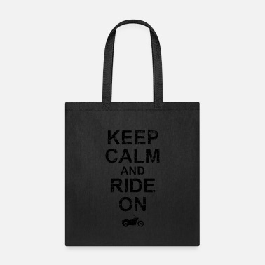 Shape Keep Calm And Ride On Motorbike Biker - Tote Bag