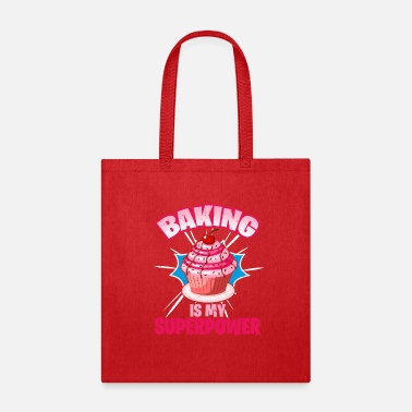 Cupcake Baking Is My Superpower - Tote Bag
