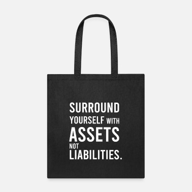 Assets Assets Over Liabilities - Tote Bag