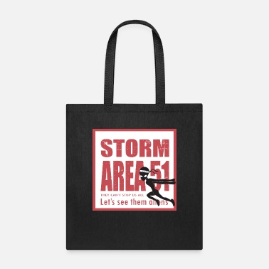 Storm Area 51 5K Fun Run, let see alien - Tote Bag