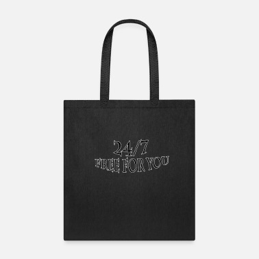 Sexy Girls 24 7 free for you - Tote Bag