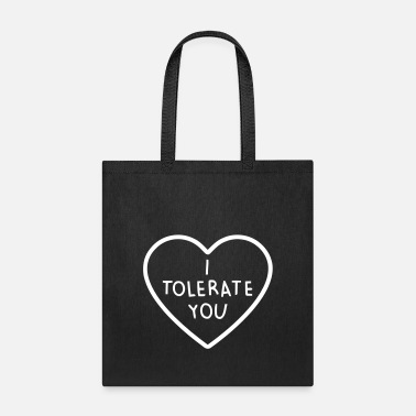 Couples I TOLERATE YOU - Tote Bag