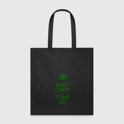 KEEP CALM TOKE ON - Tote Bag
