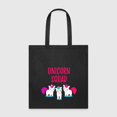 Unicorn Squad Funny Unicorn - Tote Bag