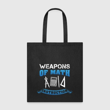 Weapons Of Math Instruction Gift - Tote Bag