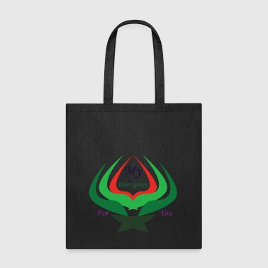 My Ever Green For You - Tote Bag