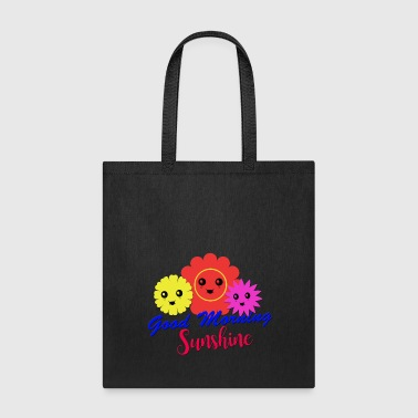 Good Morning Sunshine - Tote Bag