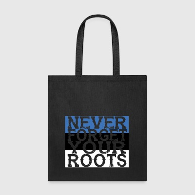 never forget roots home Estland - Tote Bag