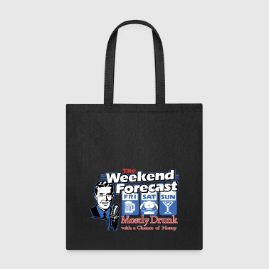 weekend forecast - Tote Bag
