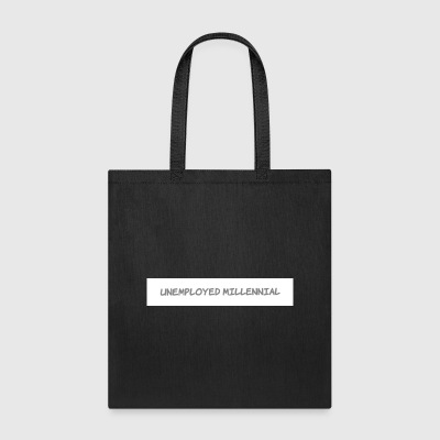 Unemployed Millennial - Tote Bag