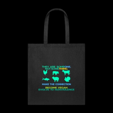MAKE THE CONNECTION THEY ARE SOMEONE - Tote Bag