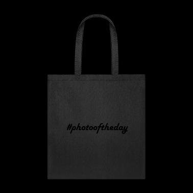#photooftheday - Tote Bag