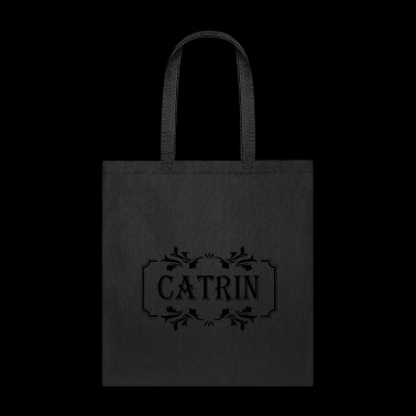 First Name Catrin female woman girl gift idea - Tote Bag