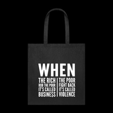 The Rich & The Poor, inequality of society - Tote Bag