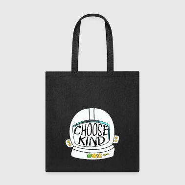 Choose Kind Shirt Choose Kindness - Tote Bag