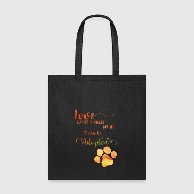 Love can be Adopted - Tote Bag