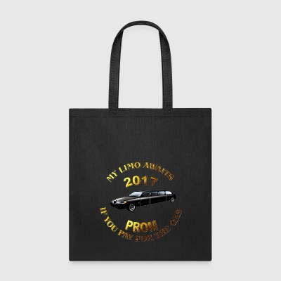 Class of 2017 Prom My Limo Awaits - Tote Bag