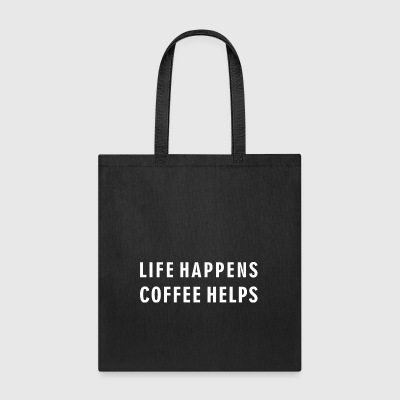 Coffee Lover - Life Happens Coffee Helps - Tote Bag