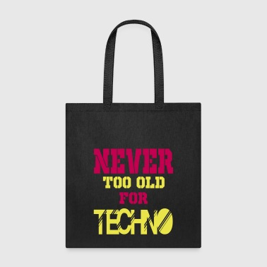 never too old for 2 - Tote Bag