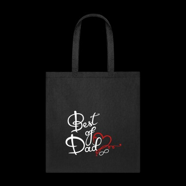 Best of Dad, Fathers Day Gift - Tote Bag