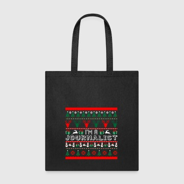 I Am Journalist Christmas Ugly Sweater - Tote Bag
