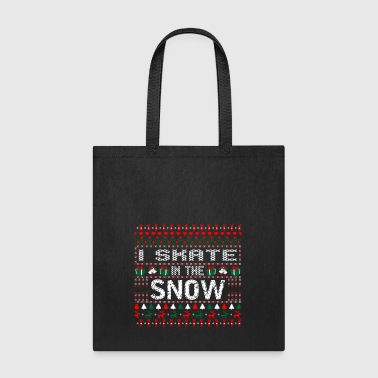 I Skate In The Snow Christmas Ugly Sweater - Tote Bag