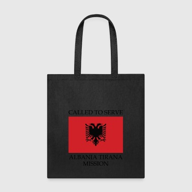 Albania Tirana LDS Mission Called to Serve Flag - Tote Bag