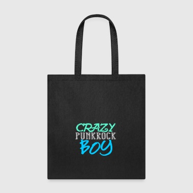 Crazy Punkrock Boy - Fun Shirt Hoddie, Gift idea - Tote Bag