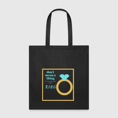 Without A Ring - Tote Bag