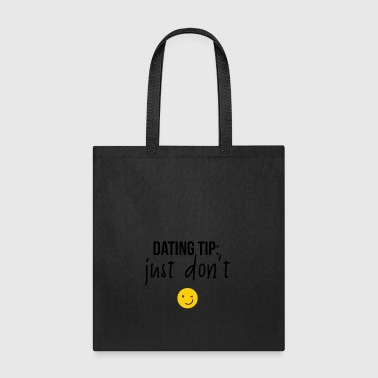 DATING TIPS - Tote Bag