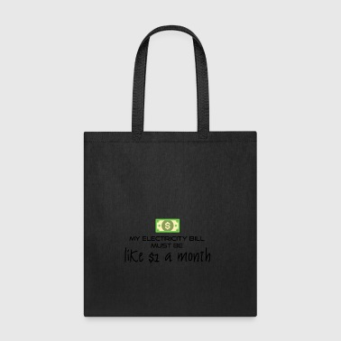 Electricity bill - Tote Bag
