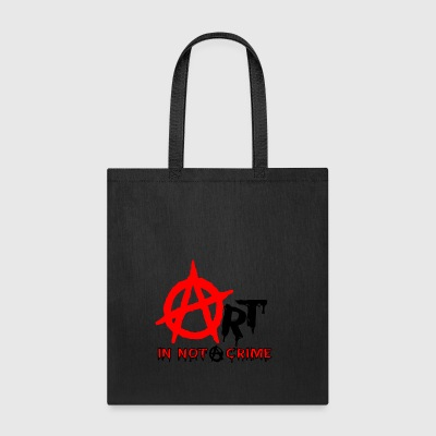 Art is Not A Crime - Tote Bag