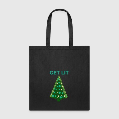Get Lit on Tree - Tote Bag