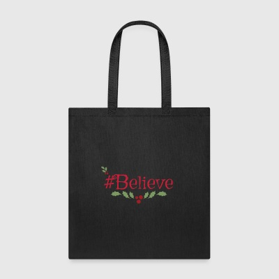 #Believe - Tote Bag