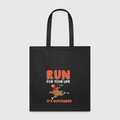 Thanksgiving Run Turkey It s November - Tote Bag