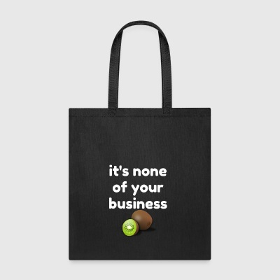 it s none of your business harry kiwi - Tote Bag