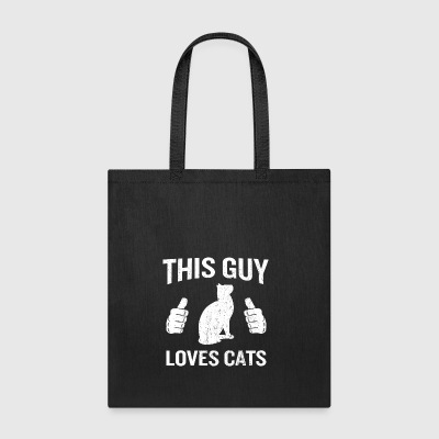 This Guy Loves Cats Funny Cat Lover Gift - Tote Bag