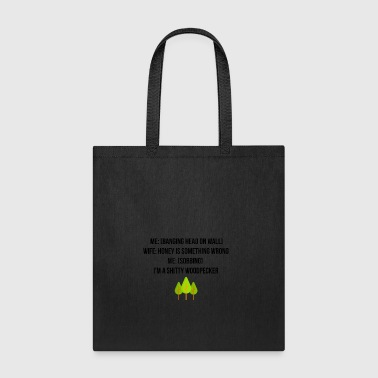 Banging head on wall - Tote Bag