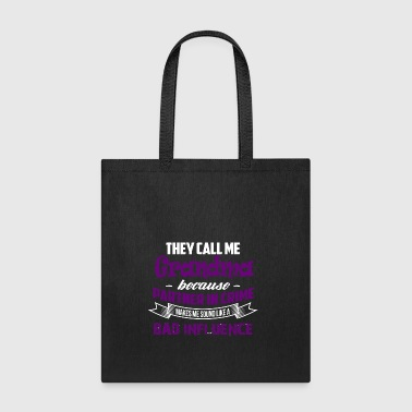 Call Grandma Because Partner In Crime Make Bad - Tote Bag