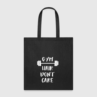 funny gym hair don't care - Tote Bag