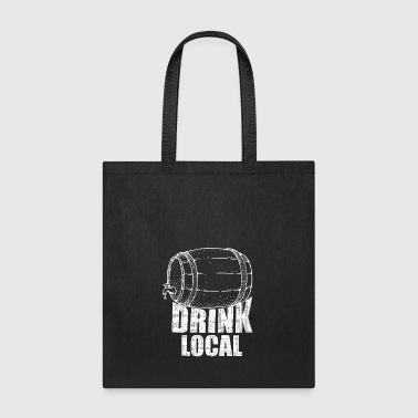drink local - Tote Bag