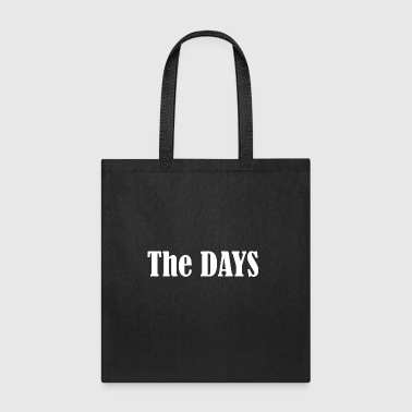 The days - Tote Bag