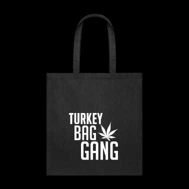 Turkey Bag Gang - Tote Bag