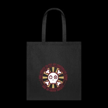 Forced To Re-Enter Society Gift - Tote Bag