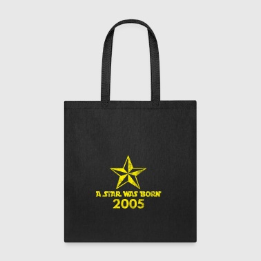 Star Was born in 2005, year of birth, gift - Tote Bag