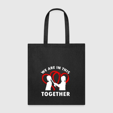 We are in this Together Sister Love Gift - Tote Bag