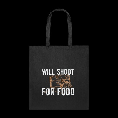Food will shoot for food shirt - Tote Bag
