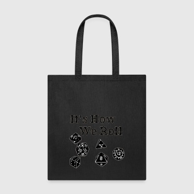 It s How We Roll - Tote Bag