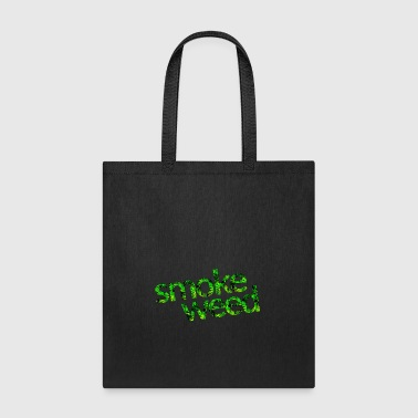 Smoke weed - Tote Bag