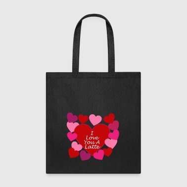 Love You A Latte - Tote Bag